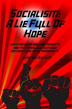 Socialism: A Lie Full of Hope