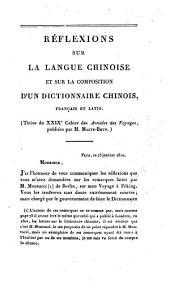 Reflexions sur la langue Chinoise, et sur la composition d'un Dictionnaire Chinois Français et Latin. (Tirées du XXIXe Cahier des Annales des Voyages, publiées par M. Malte-Brun.).