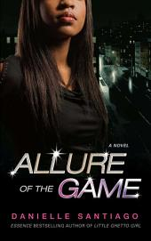 Allure of the Game: A Novel