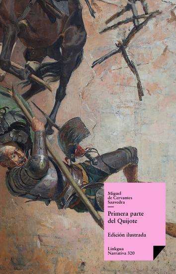 Don Quijote de la Mancha  Primera parte PDF