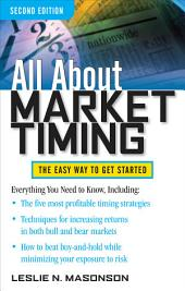 All About Market Timing, Second Edition: Edition 2