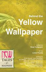 Behind the Yellow Wallpaper PDF
