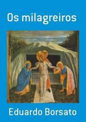 Os Milagreiros