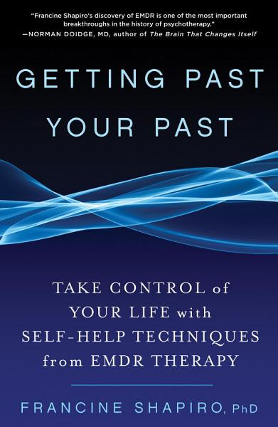 Download Getting Past Your Past Book