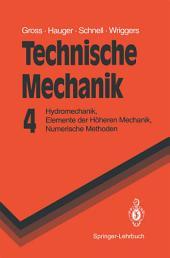 Technische Mechanik: Hydromechanik, Elemente der Höheren Mechanik, Numerische Methoden