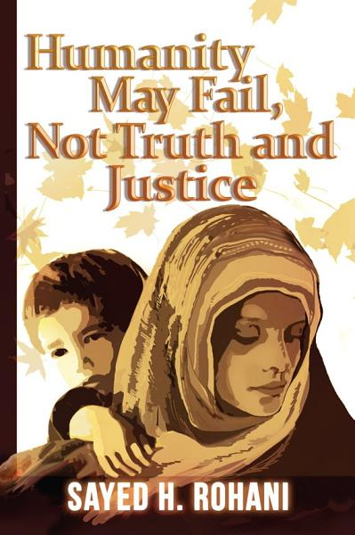 Download Humanity May Fail  Not Truth and Justice Book