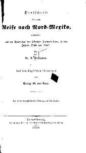 Denkschrift über eine Reise nach Nord-Mexiko, verbunden mit der Expedition des Obersten Donniphan, in den Jahren 1846 und 1847