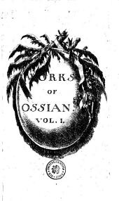 Works Of Ossian: Volume 1