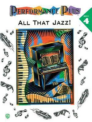 Performance Plus All That Jazz Book 4 PDF