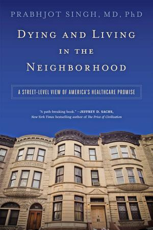 Dying and Living in the Neighborhood PDF