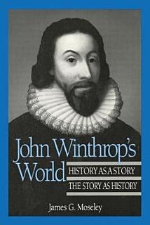 John Winthrop s World Book