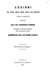 Lezioni sul grado nella forza fisica del delitto conato, complicita dettate da Francesco Carrara