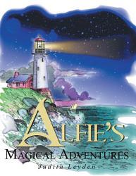 Alfie S Magical Adventures Book PDF
