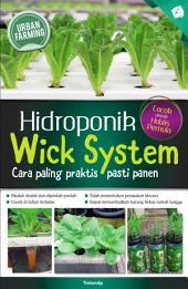 Hidroponik Wick System: Cara Paling Praktis, Pasti Panen