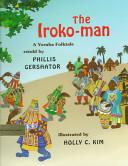 The Iroko-man