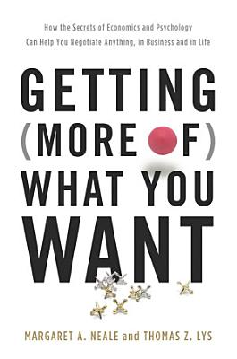 Getting  More of  What You Want