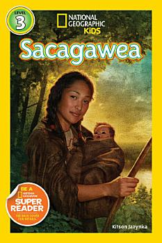 National Geographic Readers  Sacagawea PDF