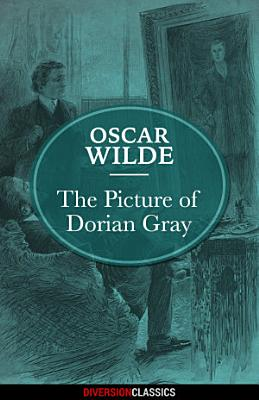 The Picture of Dorian Gray (Diversion Classics)