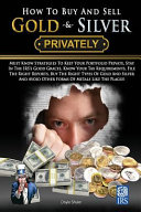 How to Buy and Sell Gold and Silver PRIVATELY