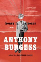 Honey For The Bears Book PDF