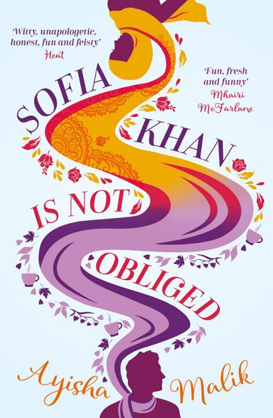 Download Sofia Khan is Not Obliged Book