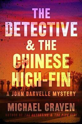 The Detective   the Chinese High Fin PDF