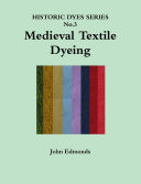 Medieval Textile Dyeing