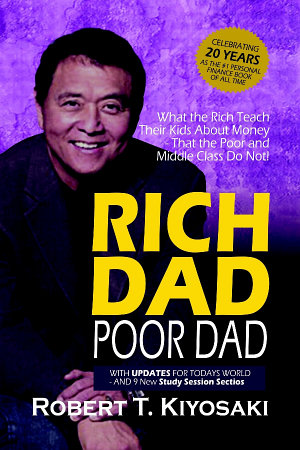 Rich Dad Poor Dad   What the Rich Teach Their Kids About Money