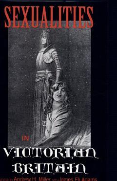 Sexualities in Victorian Britain PDF