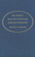 Dr  Kinsey and the Institute for Sex Research PDF