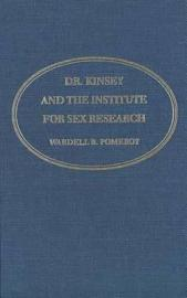 Dr  Kinsey And The Institute For Sex Research