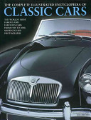 The Complete Illustrated Encyclopedia of Classic Cars PDF