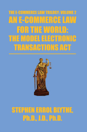 An E Commerce Law for the World  the Model Electronic Transactions Act