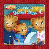 Goodnight, Daniel Tiger: with audio recording