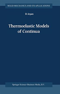 Thermoelastic Models of Continua PDF
