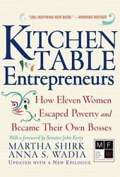 Kitchen Table Entrepreneurs: How Eleven Women Escaped Poverty and Became Their Own Bosses