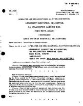 Operator and Organizational Maintenance Manual: Armament Subsystem, Helicopter, 7.62 Millimeter Machine Gun, High Rate, XM27E1, (1005-933-6242), (used on OH-6A Helicopter).