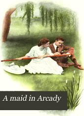 A Maid in Arcady