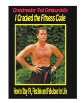 Fit For Life: Martial Arts Fitness Secrets For A Lifetime Of Fitness