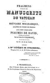 Fragmens: extraits des manuscrits du Vatican et du bréviaire mozarabique