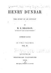 Henry Dunbar: The Story of an Outcast, Volume 2