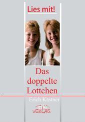 """Подвійна Лотточка. """"Erich Kaestner. Das Doppelte Lotchen"""". Книга для читання. [нім.]: Навчальний посібник для ВНЗ"""
