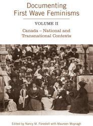 Documenting First Wave Feminisms Book PDF