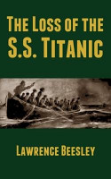 The Loss of the SS  Titanic PDF