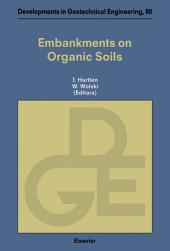 Embankments on Organic Soils