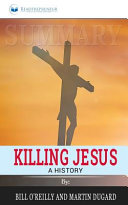 Summary Of Killing Jesus Book PDF