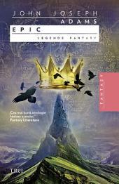 Epic. Legende fantasy