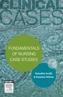 Clinical Cases  Fundamentals of nursing case studies PDF