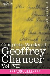Complete Works of Geoffrey Chaucer: Chaucerian and Other Pieces