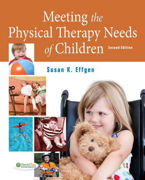 Meeting the Physical Therapy Needs of Children PDF